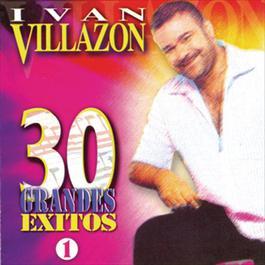 30 Grandes Exitos 1999 Ivan Villazon
