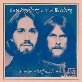 Twin Sons Of Different Mothers 1985 Dan Fogelberg