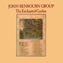 The Enchanted Garden 2017 The John Renbourn Group