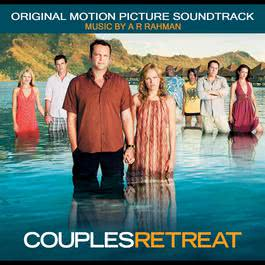 Couples Retreat: Original Motion Picture Soundtrack 2009 A. R. Rahman