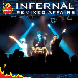 Remixed Affairs 2004 Infernal