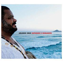 Batuques e Romances 2011 Arlindo Cruz