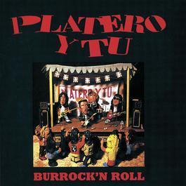Burrock & Roll 2004 Platero Y Tu