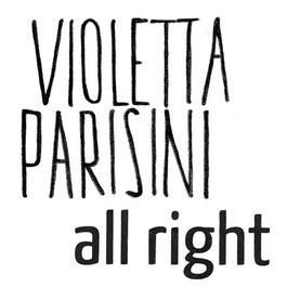 All Right 2012 Violetta Parisini