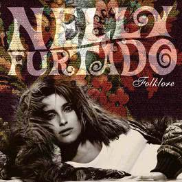 Folklore 2003 Nelly Furtado