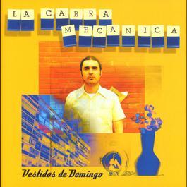 Vestidos de Domingo + 4 temas extra 2004 La Cabra Mecanica