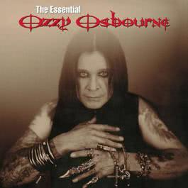 The Essential Ozzy Osbourne 2015 Ozzy Osbourne