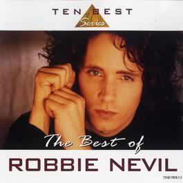 The Best Of Robbie Neville 2006 Robbie Nevil