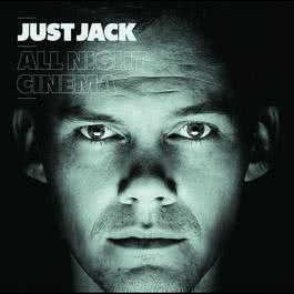 All Night Cinema 2009 Just Jack