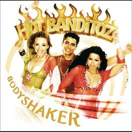 Bodyshaker 2005 Hot Banditoz