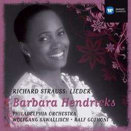 Barbara Hendricks: Strauss Lieder 2007 Barbara Hendricks