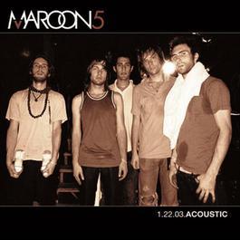 1.22.03 Acoustic 2008 Maroon 5