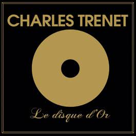 Le disque d'or 2012 Charles Trenet