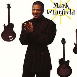 Maya (Album Version) 1993 Mark Whitfield