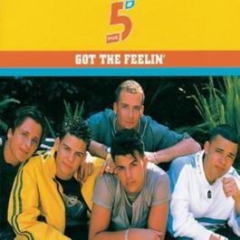 Got The Feelin/Intl Version 1998 5ive