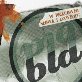 W Pracowni Slowa I Dzwieku 2005 Bla Bla