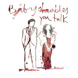 You Talk 2007 Babyshambles