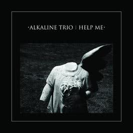 Help Me 2008 The Alkaline Trio