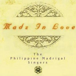 Madz in Love 2001 Philippine Madrigal Singers