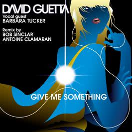 give me something (remixes) 2003 David Guetta