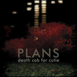 Plans 2005 Death Cab For Cutie