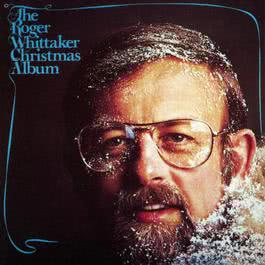 Christmas With Roger Whittaker 1994 Roger Whittaker