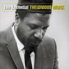 The Essential Thelonious Monk 2008 Thelonious Monk