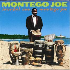 iArriba! Con Montego Joe 1994 Montego Joe