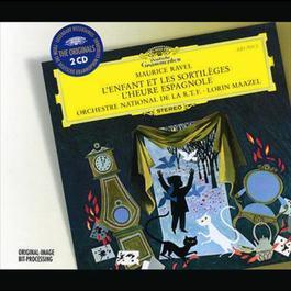 Ravel: L'Enfant Et Les SortilA¨ges; L'Heure Espagnole 1998 Berliner Philharmoniker; Lorin Maazel; R.T.F. National Orchestre; Radio-Symphonie-Orchester Berlin