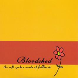 Soft Spoken Words - EP 1995 Bloodshed