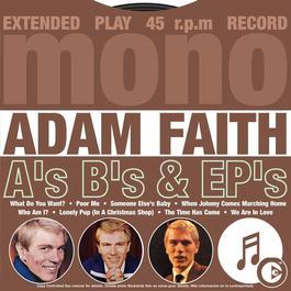 A's B's & EP's 2005 Adam Faith