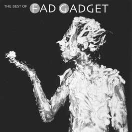 The Best Of Fad Gadget 2001 Fad Gadget
