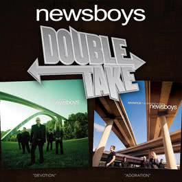 Double Take - Newsboys 2006 Newsboys