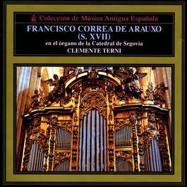 Coleccion De Musica Antigua Espanola/Francisco Correa De Ar. 2003 Clemente Terni