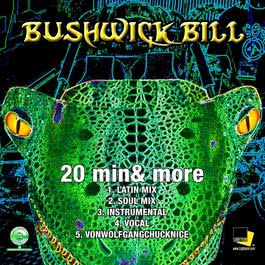 20 Min & More 2007 Bushwick Bill