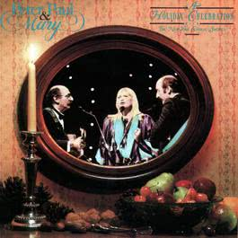 We Wish You A Merry Christmas 1992 Peter,Paul & Mary