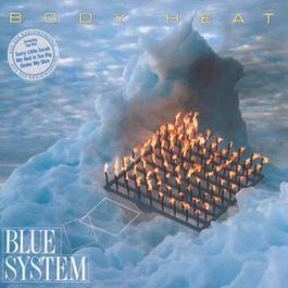 Body Heat 1988 Blue System