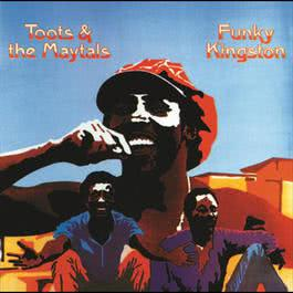 Funky Kingston 2006 Toots & The Maytals