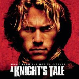 A Knight's Tale - Music From The Motion Picture 2001 A Knight's Tale