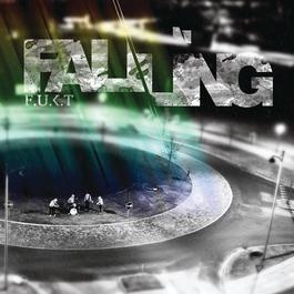 Falling 2011 F.U.K.T
