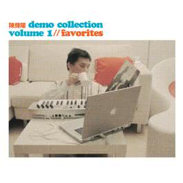 Demo Collection Volume 1 Favorites 2004 陳輝陽