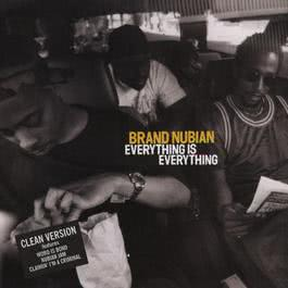 Everything Is Everything 2010 Brand Nubian