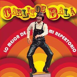 Lo Mejor De Mi Repertorio 2008 Carlitos Bala