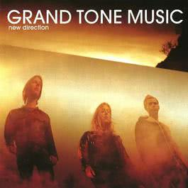 New Direction 2000 Grand Tone Music