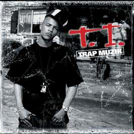 No More Talk (Explicit Album Version) 2003 T.I.