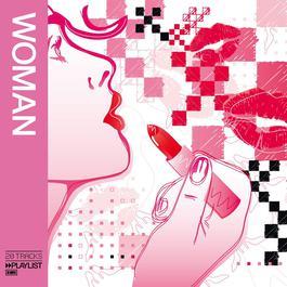 Playlist: Woman 2008 Various Artists