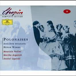 Chopin: Polonaises; Andante spianato;Minor Works 2000 Chopin----[replace by 16381]