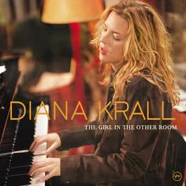 The Girl In The Other Room 2004 Diana Krall
