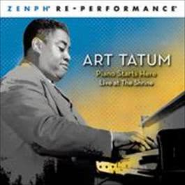 Piano Starts Here: Live at The Shrine  Zenph Re-performance 2008 Art Tatum