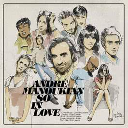So In Love 2010 Andre Manoukian